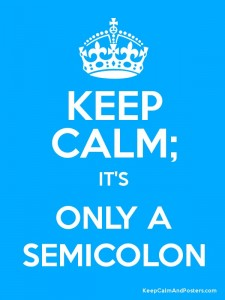 semicolons keep calm poster