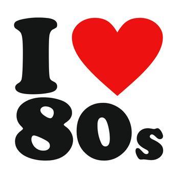 80s hits: I love the 80s